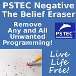 PSTEC Negative: The Belief Eraser