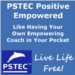 PSTEC Positive Empowered